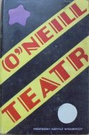 Eugene O'Neill • Teatr [Jan Młodożeniec] [Nobel 1936]