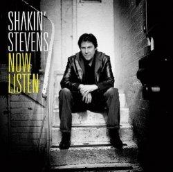 Shakin' Stevens • Now Listen • CD