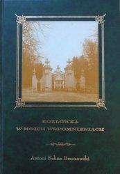 Antoni Belina Brzozowski • Kozłówka w moich wspomnieniach 1924-1942