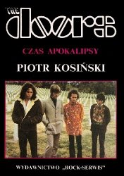 Piotr Kosiński • The Doors. Czas Apokalipsy