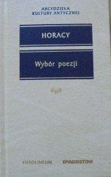 Horacy • Wybór poezji [Arcydzieła Kultury Antycznej]
