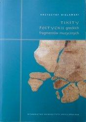Krzysztof Bielawski • Teksty poetyckie greckich fragmentów muzycznych