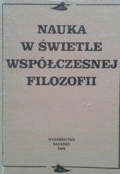 Elżbieta Pakszys, Jan Such, Janusz Wiśniewski • Nauka w świecie współczesnej filozofii