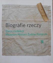 Biografie rzeczy • Dary z kolekcji Muzeum Historii Żydów Polskich