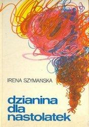 Irena Szymańska • Dzianina dla nastolatek