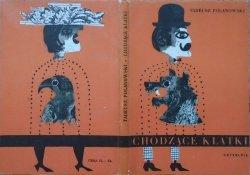 Tadeusz Polanowski • Chodzące klatki [Jerzy Srokowski]
