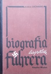 Karol Grunberg • Adolf Hitler. Biografia Fuhrera