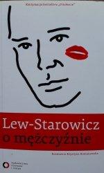 Zbigniew Lew-Starowicz • O mężczyźnie