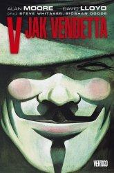 Alan Moore, David Lloyd • V jak Vendetta