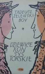 Tadeusz Żeleński-Boy • Dziewice konsystorskie [Marek Rudnicki]