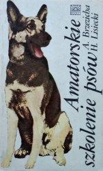 Antoni Brzezicha, Henryk Lisiecki • Amatorskie szkolenie psów