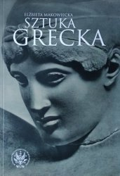 Elżbieta Makowiecka • Sztuka grecka