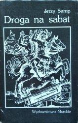 Jerzy Samp • Droga na sabat