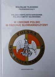 Bolesław Tejkowski • W obronie Polski, w obronie Słowiańszczyzny [dedykacja autora]