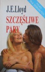 J.E.Lloyd • Szczęśliwe pary. Jak się nie nudzić z partnerem w łóżku [seks, erotyka]