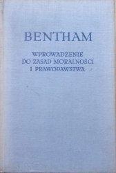 Jeremi Bentham • Wprowadzenie do zasad moralności i prawodawstwa