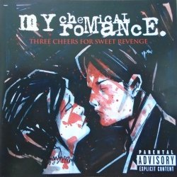 My Chemical Romance • Three Cheers for Sweet Revenge • CD