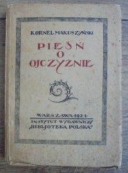 Kornel Makuszyński • Pieśń o ojczyźnie [1924]