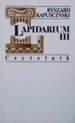 Ryszard Kapuściński • Lapidarium III