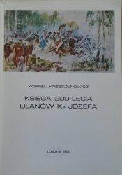 Kornel Krzeczunowicz • Księga 200-lecia Ułanów ks. Józefa