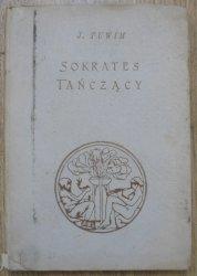 Julian Tuwim • Sokrates tańczący [1920]