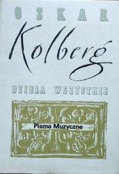 Oskar Kolberg • Pisma muzyczne. Dzieła wszystkie 62