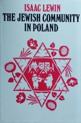 Isaac Lewin • The Jewish Community in Poland