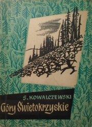 Sylwester Kowalczewski • Góry Świętokrzyskie. Przewodnik turystyczny