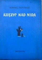 Kornel Filipowicz • Księżyc nad Nidą [1950, Jan Miklaszewski]