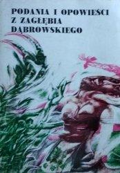 Marianna Czubal, Dionizjusz Czubal • Podania i opowieści z Zagłębia Dąbrowskiego. Sto lat temu i dzisiaj