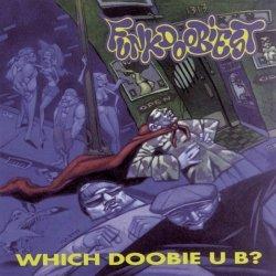 Funkdoobiest • Which Doobie U B? • CD