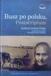 Ryszard Kapuściński • Busz po polsku. Postscriptum [mp3, czyta Marcin Dorociński]