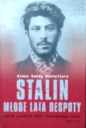 Simon Sebag Montefiore • Stalin. Młode lata despoty