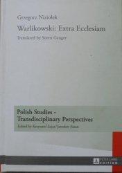 Grzegorz Niziołek • Warlikowski: Extra Ecclesiam