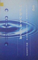 Osho • Medytacja. Pierwsza i ostatnia wolność