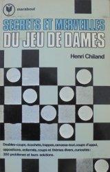 Henri Chiland • Secrets et merveilles du jeu de dames [warcaby]