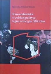 Agnieszka Bieńczyk-Missala • Prawa człowieka w polskiej polityce zagranicznej po 1989 roku