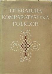 Literatura, komparatystyka, folklor • Księga poświęcona Julianowi Krzyżanowskiemu