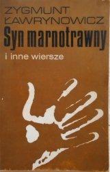 Zygmunt Ławrynowicz • Syn marnotrawny i inne wiersze [OPiM]