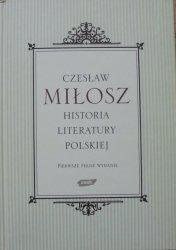 Czesław Miłosz • Historia literatury polskiej [pierwsze pełne wydanie]