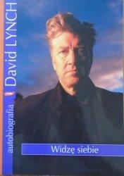 David Lynch • Widzę siebie. Autobiografia