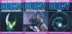 Alan Dean Foster • Obcy: 8 Pasażer Nostromo. Obcy: decydujące starcie. Obcy: trzy