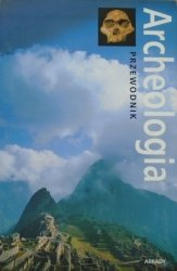 Paul G. Bahn • Archeologia. Przewodnik