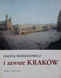 Halina Bohdanowicz • I zawsze Kraków