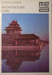 Edward Kajdański • Architektura Chin