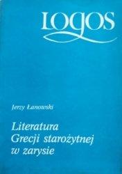 Jerzy Łanowski • Literatura Grecji starożytnej w zarysie