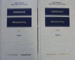 Owidiusz • Metamorfozy [Arcydzieła Kultury Antycznej]