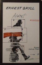 Ernest Bryll • Adwent. Wiersze [rysunki Andrzej Wajda]
