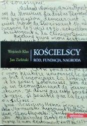 Wojciech Klas, Jan Zieliński • Kościelscy. Ród, fundacja, nagroda