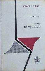 Zbysław Arct • Dziwne historie książki